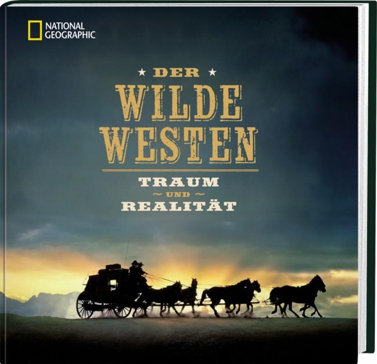 Nordamerika Wilder Westen Bildband National Geographic