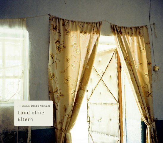 Land ohne Eltern_Andrea Diefenbach