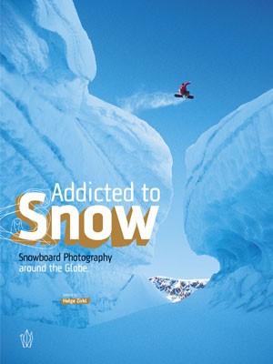 "Bildband ""Addicted to Snow"""