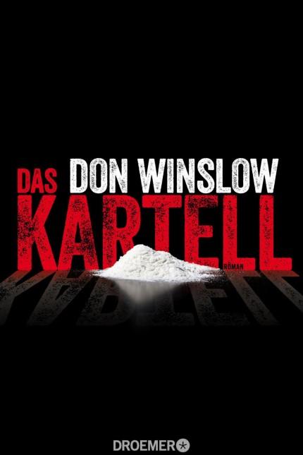 Don Winslow Drogenkrimi: Don Winslow: Das Kartell. Aus dem Englischen von Chris Hirte. Droemer Verlag, München 2015. 832 Seiten, 16,99 Euro. E-Book 14,99 Euro.