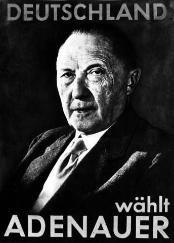Wahlplakat Konrad Adenauer, 1953