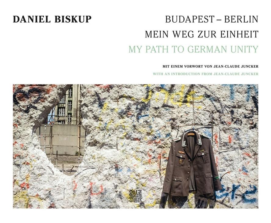 Budapest-Berlin, Mein Weg zur Einheit