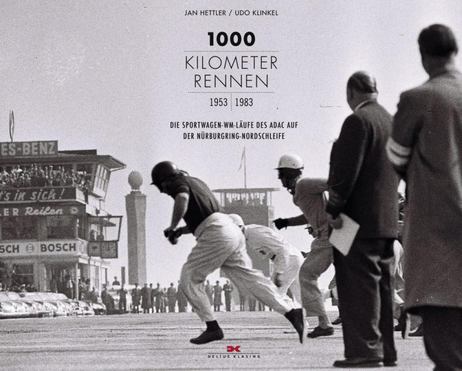 """Buchcover """"1000-Kilometer-Rennen"""" von Jan Hettler und Udo Klinkel"""