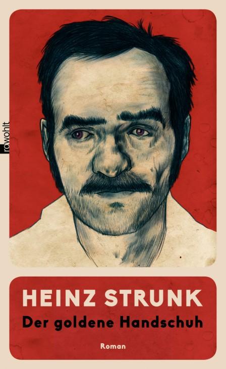 "´Der goldene Handschuh"" - Heinz Strunk"
