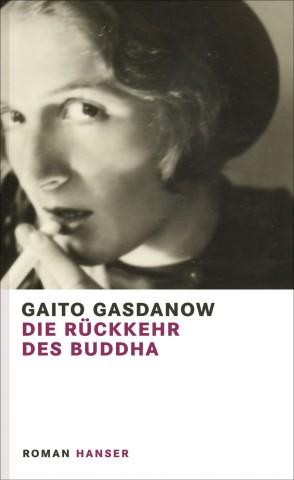 Die Rückkehr des Buddha Gaito Gasdanow