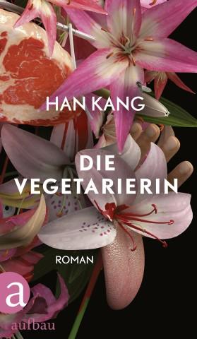 Han Kang Die Vegetarierin Aufbau Verlag