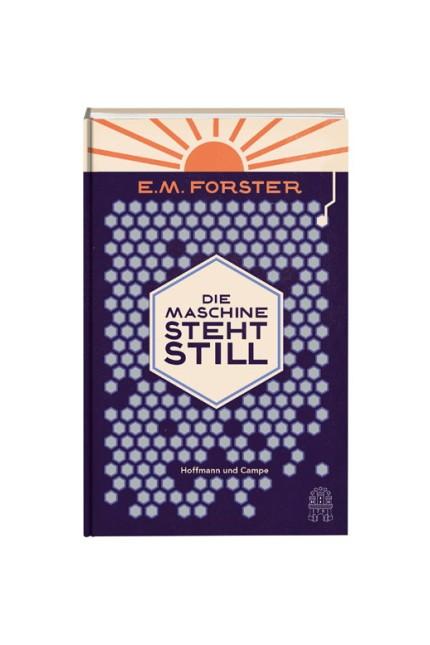 Neuausgabe: E. M. Forster:  Die Maschine steht still. Aus dem Englischen von Gregor Runge. Verlag Hoffmann und Campe, Hamburg 2016. 89 Seiten, 15 Euro. E-Book 10,99 Euro.