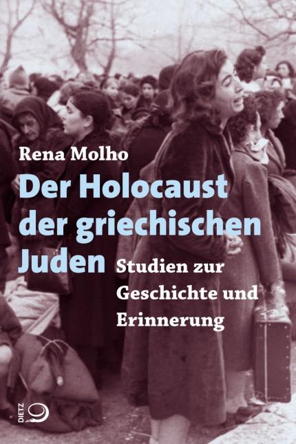 Rena MolhoDer Holocaust der griechischen Juden