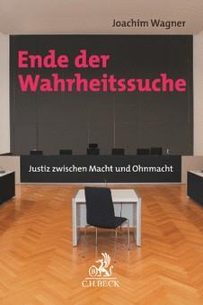 Joachim WagnerEnde der Wahrheitssuche