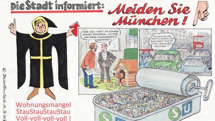 Karikatur Dieter Hanitzsch für MRB-Forum 2.5.2017 zum Münchner Bevölkerungswachstum: Wahrscheinlich hilft nur noch Abschreckung... 28.4.2017, SZ-Zeichnung: Dieter Hanitzsch