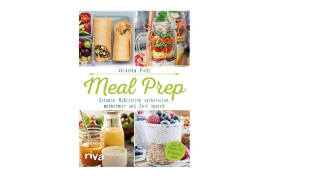 """Ernährungstrend: """"Meal Prep - Mahlzeiten vorbereiten, mitnehmen und Zeit sparen"""", von Veronika Pichl, erscheint am 14. August im riva Verlag."""
