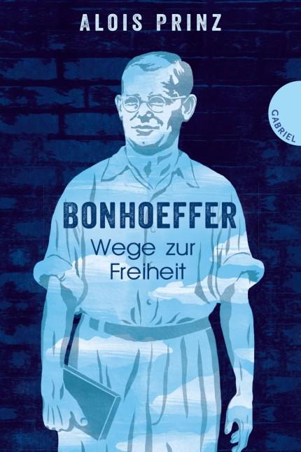 Biografie: Alois Prinz: Bonhoeffer: Wege zur Freiheit. Gabriel-Verlag, Stuttgart 2017. 272 Seiten, 16,99 Euro.