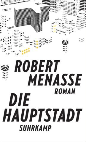 Robert Menasse Die Hauptstadt Roman Suhrkamp