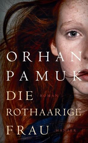 Orhan Pamuk Die rothaarige Frau Hanser