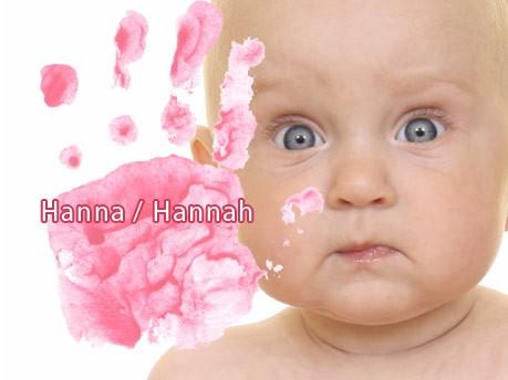 Die häufigsten Mädchennamen, Hanna/Hannah