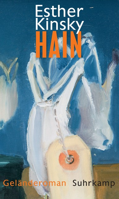 Esther Kinsky Hain Geländeroman Literatur