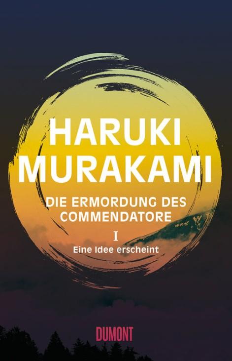 Haruki Murakami Die Ermordung des Commendatore Dumont Verlag