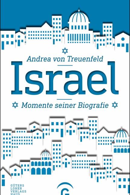 Israel - Momente einer Biografie