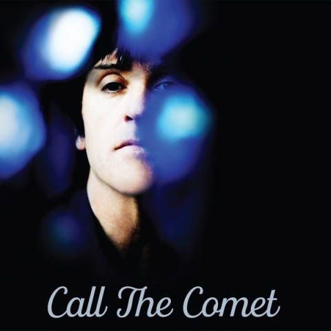"""Johnny Marr - """"Call The Comet"""""""