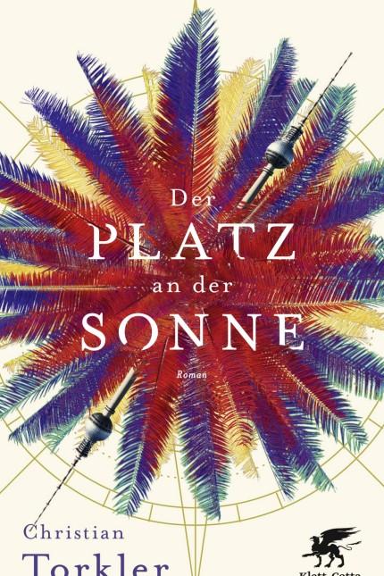 Christian Torkler Der Platz an der SonneRoman