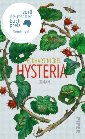 Eckhart Nickel Hysteria Piper Verlag
