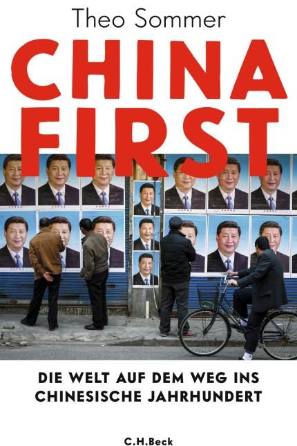 China: Theo Sommer: China First. Die Welt auf dem Weg ins chinesische Jahrhundert. Verlag C.H. Beck, München 2019. 480 Seiten, 26 Euro.