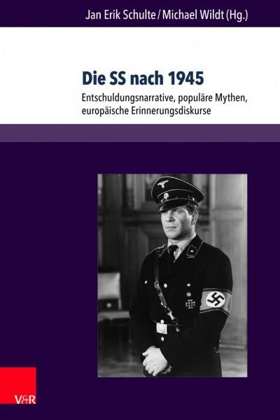 Jan Erik Schulte, Michael Wildt: Die SS nach 1945