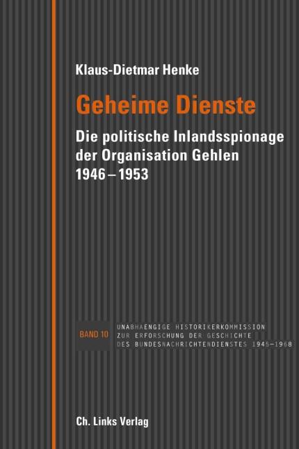 Klaus-Dietmar Henke Geheime Dienste