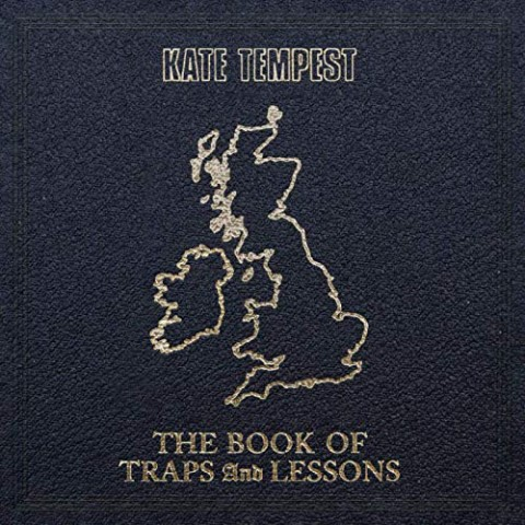"""Kate Tempest - """"The Book of Traps and Lessons"""" (Republic Records)"""