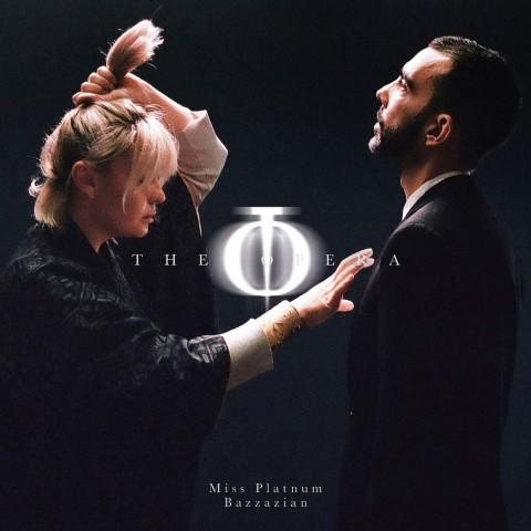 "Miss Platnum & Bazzazian - ""The Opera"""