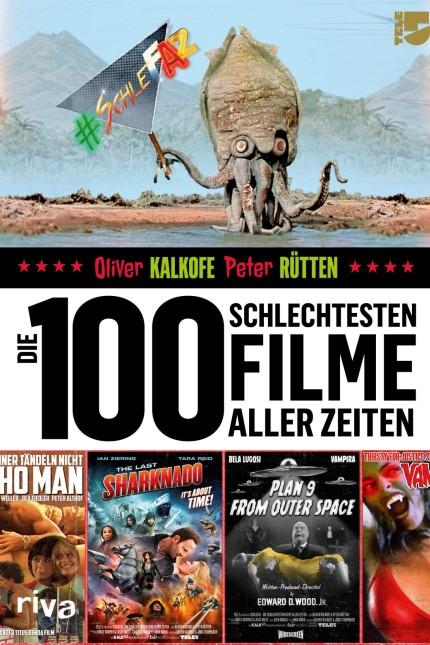 Die 100 schlechtesten Filme aller Zeiten