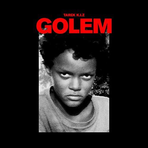 """Tarek K.I.Z - """"Golem"""" (EKLAT Tonträger)"""