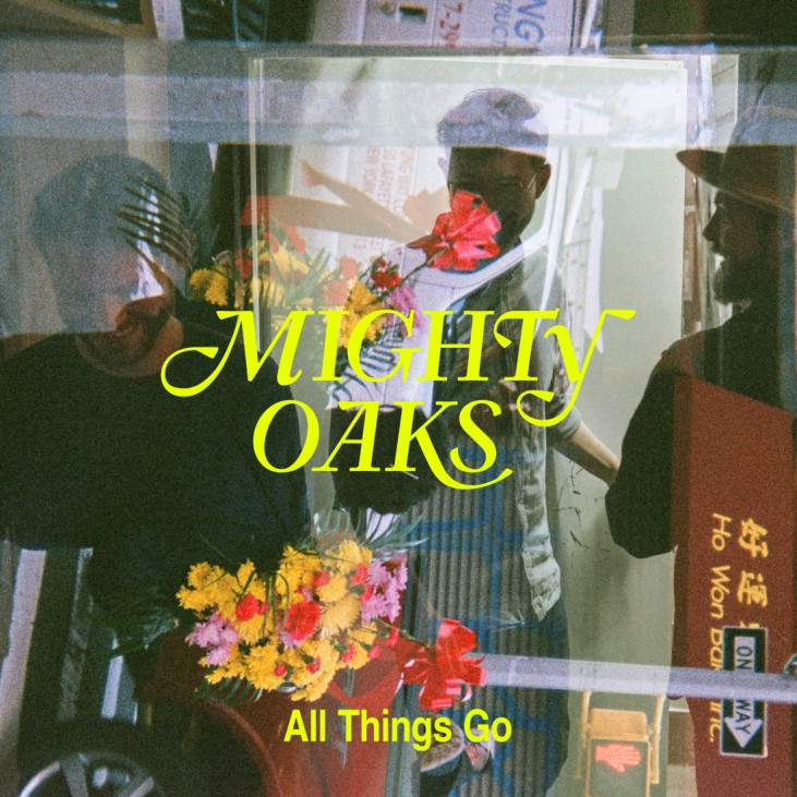 MIghty Oaks - All Things Go Cover