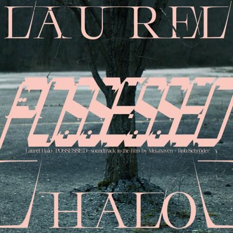 Laurel Halo - Possessed (Vinylfactory)