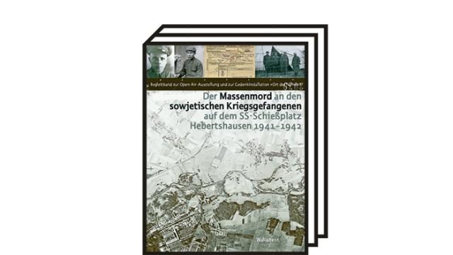 Massenmorde nahe Dachau: Gabriele Hammermann, Andrea Riedle (Hg.): Der Massenmord an den sowjetischen Kriegsgefangenen auf dem SS-Schießplatz Hebertshausen 1941-1942. Wallstein-Verlag, Göttingen 2020. 208 Seiten, 20 Euro.