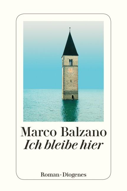 Marco Balzano Ich bleibe hier