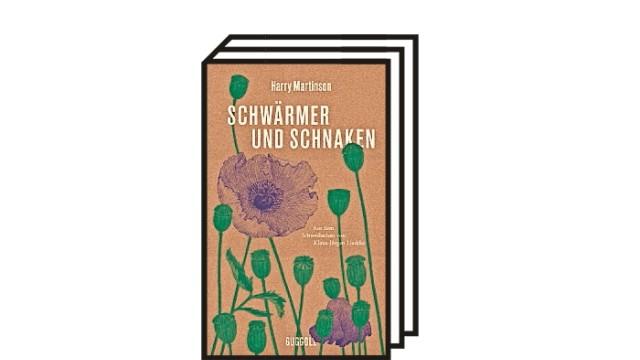 Bücher des Monats: Harry Martinson: Schwärmer und Schnaken. Naturessays. Aus dem Schwedischen von Klaus-Jürgen Liedtke. Guggolz Verlag, Berlin 2021. 220 Seiten, 22 Euro.