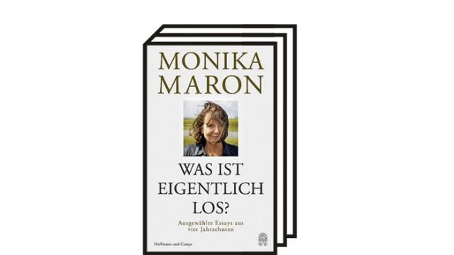 """Monika Maron: """"Was ist eigentlich los?"""": Monika Maron: Was ist eigentlich los? Ausgewählte Essays aus vier Jahrzehnten. Hoffmann und Campe, Hamburg 2021. 192 Seiten, 22 Euro."""