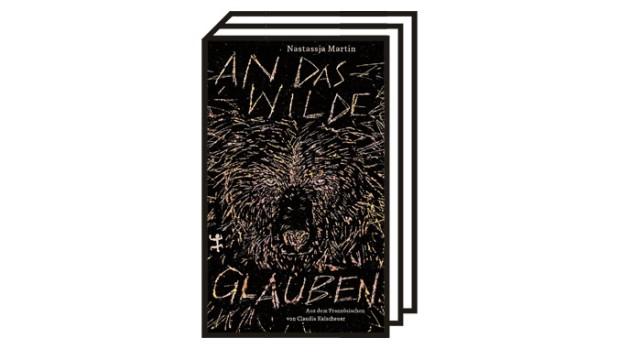 Bücher des Monats: Nastassja Martin: An das Wilde glauben. Aus dem Französischen von Claudia Kalscheuer. Matthes & Seitz Verlag, Berlin 2021. 140 Seiten, 18 Euro.