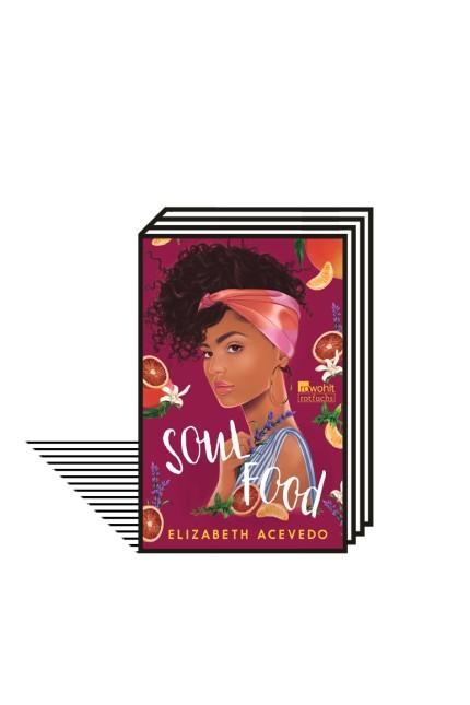 Elizabeth Acevedo - Soul Food