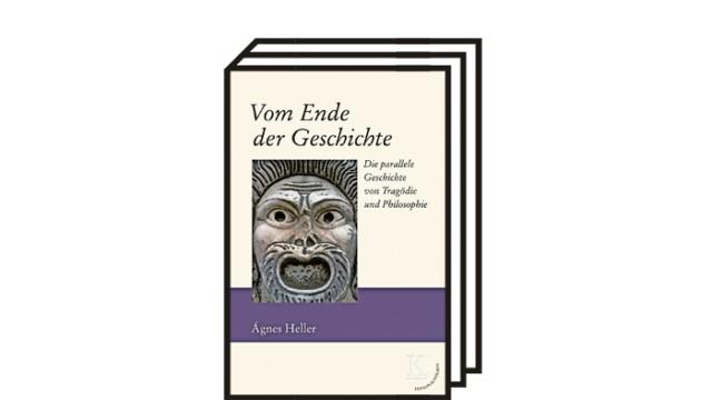 Die Philosophin Ágnes Heller: Ágnes Heller: Vom Ende der Geschichte. Die parallele Geschichte von Tragödie und Philosophie. Edition Konturen, Wien 2020. 176 Seiten, 20 Euro.