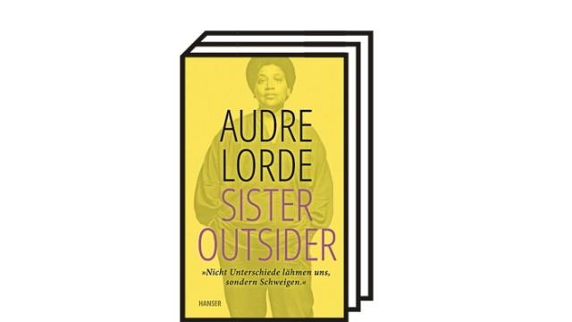 """Audre Lorde: """"Sister Outsider"""": Audre Lorde: Sister Outsider. Essays. Aus dem Englischen von Eva Bonné und Marion Kraft. Carl Hanser Verlag, München 2021, 256 Seiten, 20 Euro."""