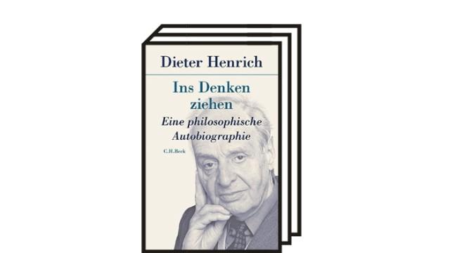 """Dieter Henrichs Interview-Autobiografie """"Ins Denken ziehen"""": Dieter Henrich: Ins Denken ziehen. Eine philosophische Autobiographie. München, Verlag C. H. Beck, München 2021. 282 Seiten, 28 Euro."""