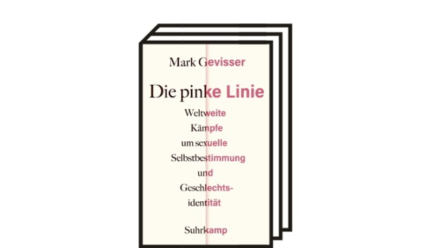 """Mark Gevissers Buch """"Die pinke Linie"""": Mark Gevisser: Die pinke Linie. Suhrkamp Verlag, Berlin 2021. 655 Seiten, 28 Euro."""