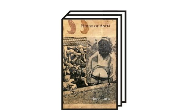 Holocaust und BDSM: Boris Lurie: Haus von Anita. Aus dem Englischen und mit einem Vorwort versehen von Joachim Kalka. Wallstein Verlag, Göttingen 2021. 298 Seiten, 24 Euro.