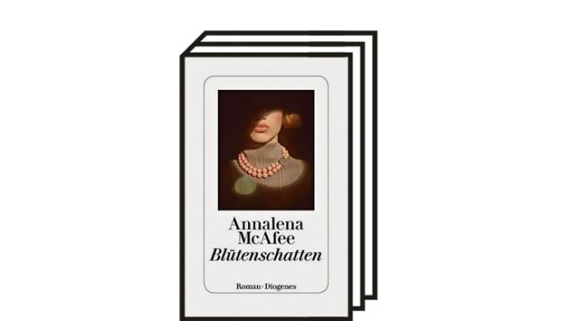 """Annalena McAfee: """"Blütenschatten"""": Annalena McAfee: Blütenschatten. Roman. Aus dem Englischen von pociao und Roberto de Hollanda. Diogenes, Zürich 2021. 327 Seiten, 24 Euro."""