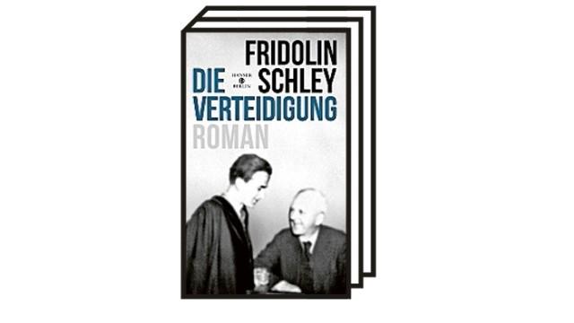Bücher des Monats: Fridolin Schley: Die Verteidigung. Roman. Hanser Berlin, Berlin 2021. 272 Seiten, 18 Euro.