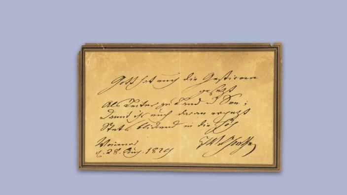 Goethe-Geburtstag vom 28. August 1829: Gott hat euch die Gestirne gesezt/ Als Leiter zu Land und See;/ Damit ihr euch daran ergezt,/ Stets blickend in die Höh. Weimar, d. 28. Aug. 1829 JW Goethe.