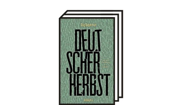 """Stig Dagerman: """"Deutscher Herbst"""": Stig Dagerman: Deutscher Herbst. Sachbuch. Guggolz Verlag, Berlin 2021. 190 Seiten, 22 Euro."""