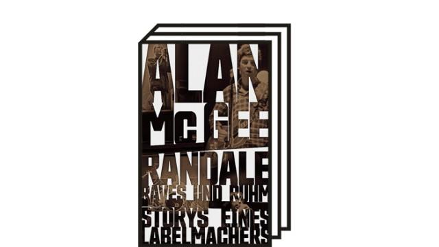 Autobiografie von Musikmanager Alan McGee: Alan McGee: Randale, Raves und Ruhm: Storys eines Labelmachers. Übersetzt von Michael Kellner. Matthes & Seitz, Berlin 2021. 336 Seiten, 24 Euro.